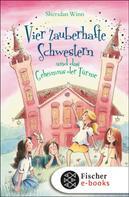 Sheridan Winn: Vier zauberhafte Schwestern und das Geheimnis der Türme ★★★★★