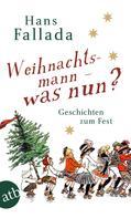 Hans Fallada: Weihnachtsmann - was nun? ★★★★★