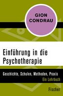 Gion Condrau: Einführung in die Psychotherapie
