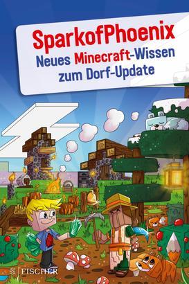 SparkofPhoenix: Neues Minecraft-Wissen zum Dorf-Update