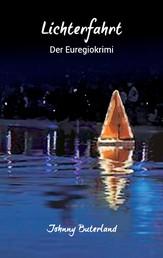 Lichterfahrt - Der Euregio-Krimi