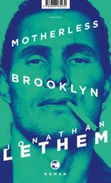 Motherless Brooklyn - Roman