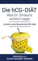 Dan Hild: Die hCG-Diät: Was Dr. Simeons wirklich sagte ★★★