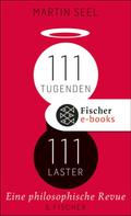 Martin Seel: 111 Tugenden, 111 Laster