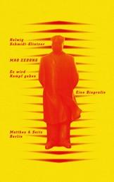 Mao Zedong. ›Es wird Kampf geben‹ - Eine Biografie