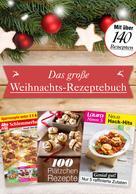 Bauer Media Group: Das große Weihnachts-Rezeptebuch ★★★★
