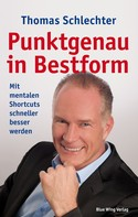 Thomas Schlechter: Punktgenau in Bestform