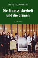 Jens Gieseke: Die Staatssicherheit und die Grünen