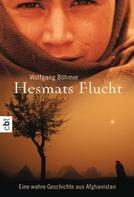 Wolfgang Böhmer: Hesmats Flucht