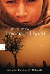 Hesmats Flucht - Eine wahre Geschichte aus Afghanistan
