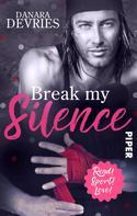 Danara DeVries: Break my Silence ★★★★
