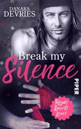 Break my Silence - Sports Romance