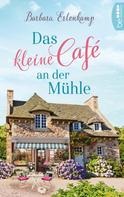 Barbara Erlenkamp: Das kleine Café an der Mühle ★★★★