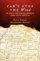 Davis L. Temple: Can't Stop the Wind