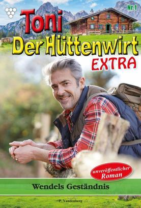 Toni der Hüttenwirt Extra 1 – Heimatroman