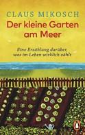 Claus Mikosch: Der kleine Garten am Meer ★★★★