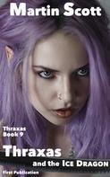 Martin Scott: Thraxas and the Ice Dragon ★★★★★
