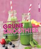 Rose Marie Donhauser: Grüne Smoothies ★★★★