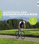 Sven Bremer: Kurztrips für Rennradfahrer