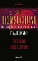 Tim LaHaye: Die Heimsuchung - Finale 2