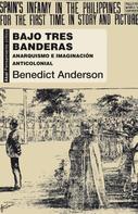 Benedict Anderson: Bajo tres banderas