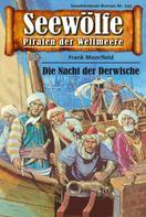 Frank Moorfield: Seewölfe - Piraten der Weltmeere 243 ★★★★