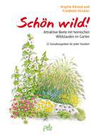 Brigitte Kleinod: Schön wild!