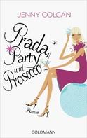 Jenny Colgan: Prada, Party und Prosecco ★★★★