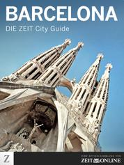 Barcelona - DIE ZEIT City Guide