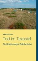 Alke Dohrmann: Tod im Texastal ★★★★