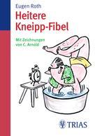 : Heitere Kneipp-Fibel ★★★