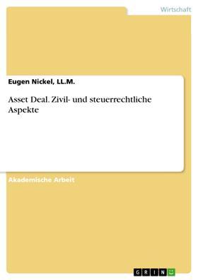 Asset Deal. Zivil- und steuerrechtliche Aspekte