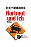 Oliver Uschmann: Hartmut und ich ★★★★