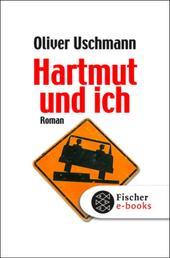 Hartmut und ich - Roman