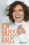 Ulrike Folkerts: Ich muss raus ★★★