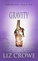 Liz Crowe: Gravity