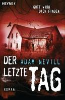 Adam Nevill: Der letzte Tag ★★★★