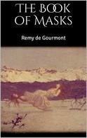 Remy de Gourmont: The Book of Masks