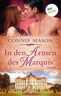Connie Mason: In den Armen des Marquis ★★★★