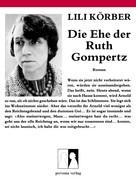 Lili Körber: Die Ehe der Ruth Gompertz ★★★★★