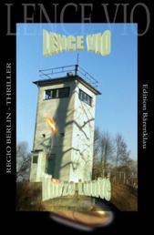 Kurze Lunte: Regio Berlin Thriller - Cassiopeiapress Kriminalroman