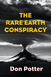 The Rare Earth Conspiracy