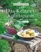 Maiga Werner: Das Kräuter-Kulinarium ★★