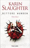 Karin Slaughter: Bittere Wunden ★★★★