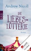 Andrew Nicoll: Die Liebeslotterie ★★★★
