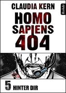 Claudia Kern: Homo Sapiens 404 Band 5: Hinter dir ★★★★