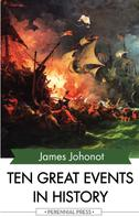 James Johonot: Ten Great Events in History
