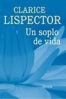 Clarice Lispector: Un soplo de vida