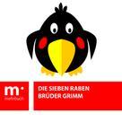 Brüder Grimm: Die sieben Raben