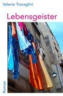 Valerie Travaglini: Lebensgeister